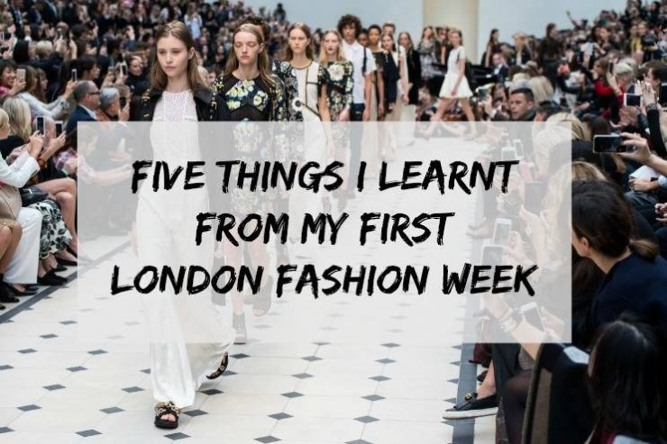 five-things-i-learnt-from-my-first-london-fashion-week